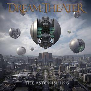 DreamTheaterTheAstonishing
